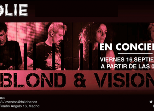 Blond & Vision en directo