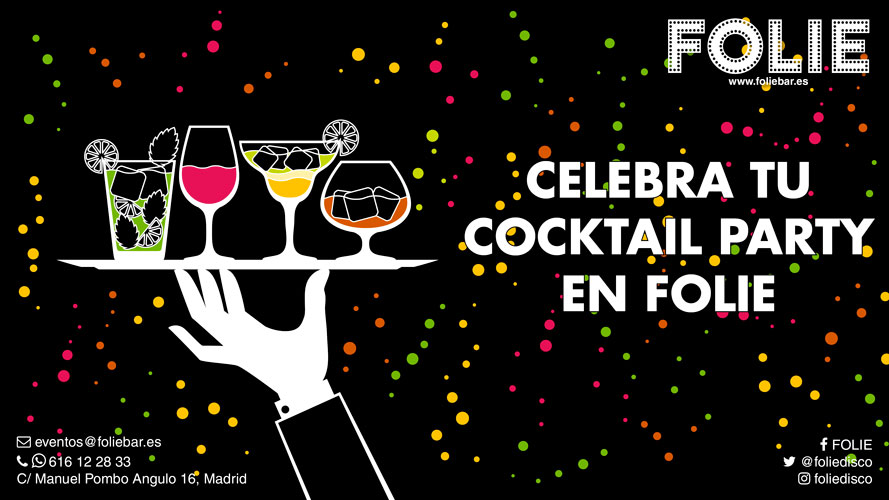 Celebra tu Cocktail Party en Folie