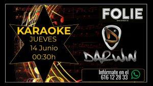 Karaoke con Darwin – Jueves 14 de Junio a las 00:30h.