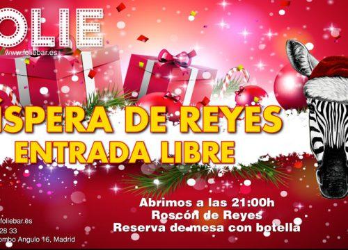 Entrada libre Abrimos a las 21:00h Roscón de Reyes Reserva de mesa con botella