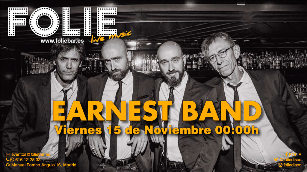 Earnest Band en Folie